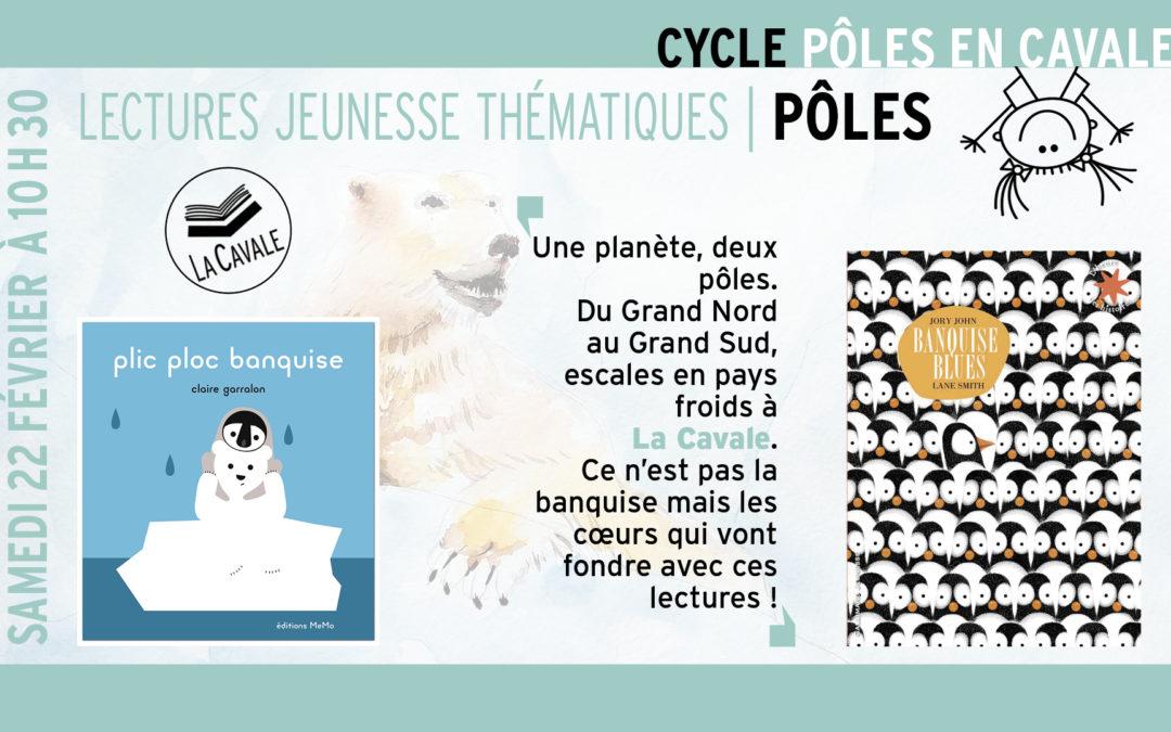 Lectures jeunesse-Lancement du cycle Pôles